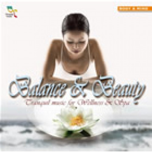 Balance & Beauty, Tranquil music for Wellness & Spa
