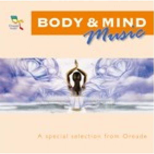 Body & Mind, a special selection from Oreade