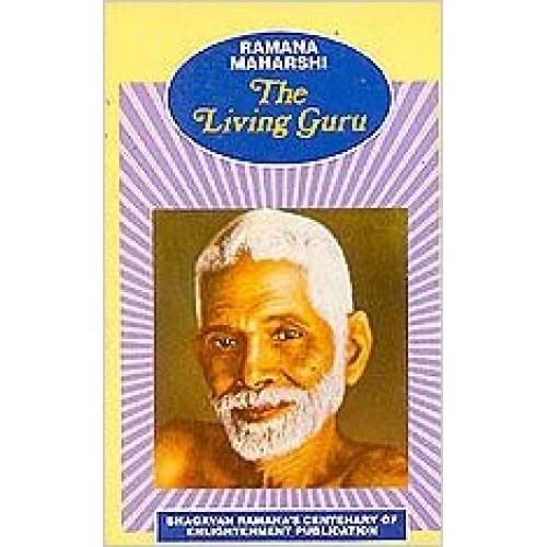 The Living Guru - Ramana Maharshi